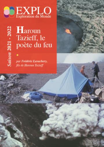 HAROUN TAZIEFF, le poète du feu